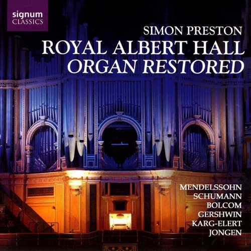 Simon Preston - Royal Albert Hall Organ Restored (24/48 FLAC)