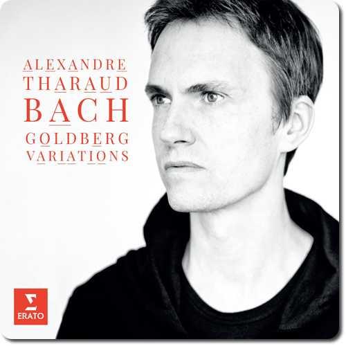 Alexandre Tharaud: Bach - Goldberg Variations (24/96 FLAC)