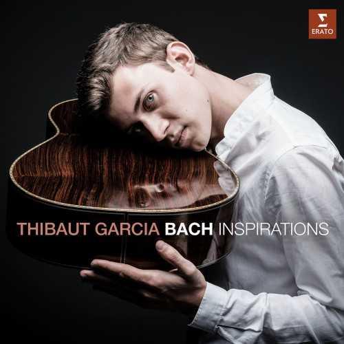 Thibaut Garcia - Bach Inspirations (24/96 FLAC)