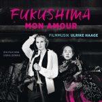 Ulrike Haage - Fukushima Mon Amour (24/48 FLAC)