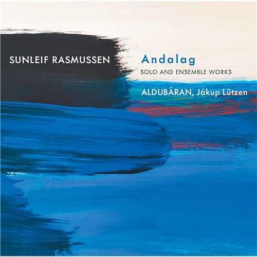 Aldubáran, Lützen: Rasmussen - Andalag. Solo and Ensemble Works (24/88 FLAC)