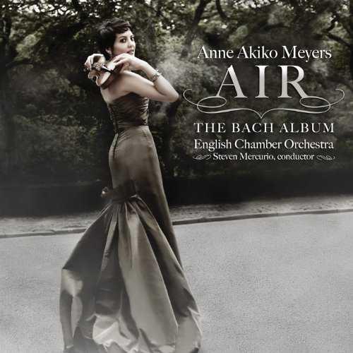Anne Akiko Meyers - Air. The Bach Album (24/96 FLAC)