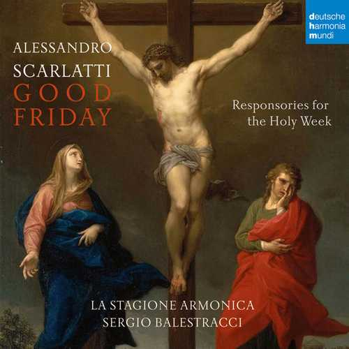 Balestracci: Scarlatti - Good Friday. Responsories for the Holy Week (24/96 FLAC)
