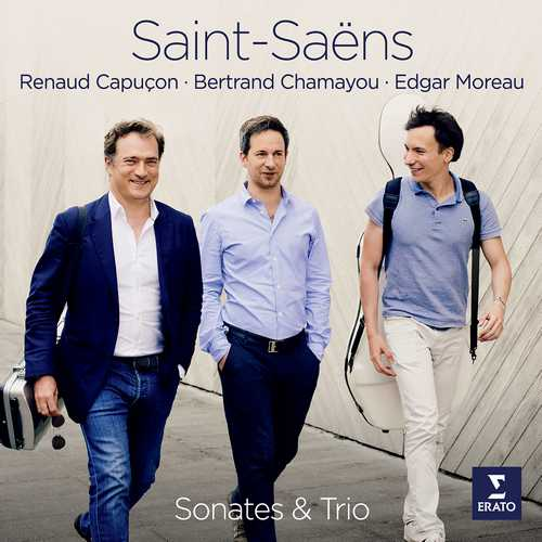 Capucon, Chamayou, Moreau: Saint-Saëns - Sonates & Trio (24/96 FLAC)
