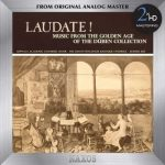 Eby: Laudate! Music from the Golden Age of the Dublin Collection (SACD)