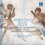 Fürchtet euch nicht: Bassoons & Bombards, Music from the German Baroque (24/96 FLAC)