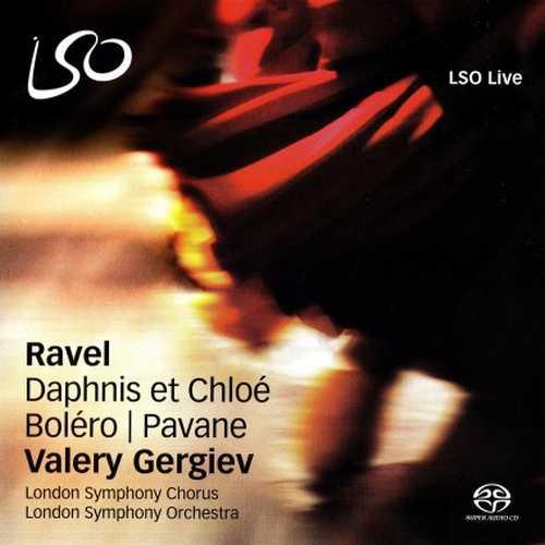 Gergiev: Ravel - Daphnis et Chloé, Boléro, Pavane (24/88 FLAC)