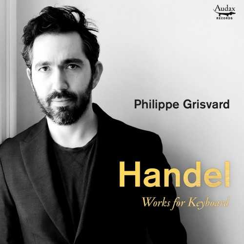 Grisvard: Handel - Works for Keyboard (24/96 FLAC)