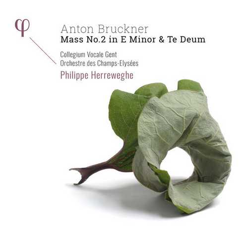 Herreweghe: Bruckner - Mass no.2 in E Minor & Te Deum (24/48 FLAC)