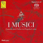 I Musici - Concerts and Follies in Pergolesi's Time (SACD)