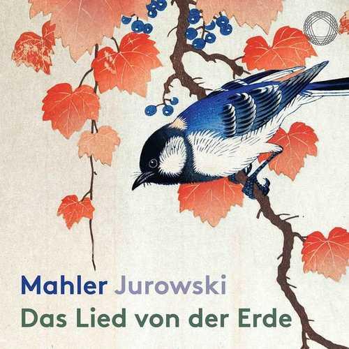 Jurowski: Mahler - Das Lied von der Erde (24/96 FLAC)