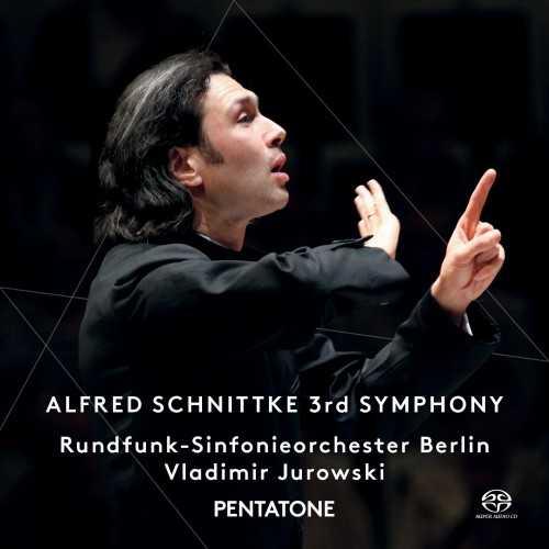 Jurowski: Alfred Schnittke 3rd Symphony (24/96 FLAC)