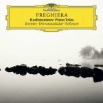 Kremer, Dirvanauskaitė, Trifonov: Rachmaninov - Preghiera. Piano Trios (24/96 FLAC)