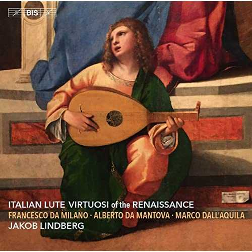 Lindberg: Italian Lute Virtuosi of the Renaissance (24/96 FLAC)