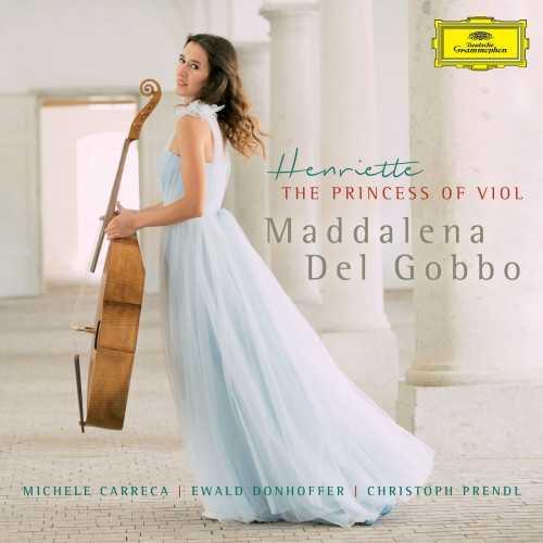 Maddalena Del Gobbo - Henriette, The Princess Of Viol (24/96 FLAC)