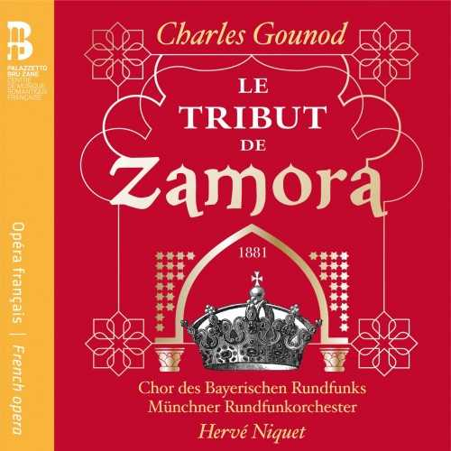 Charles Gounod - Le Tribut de Zamora (24/48 FLAC)