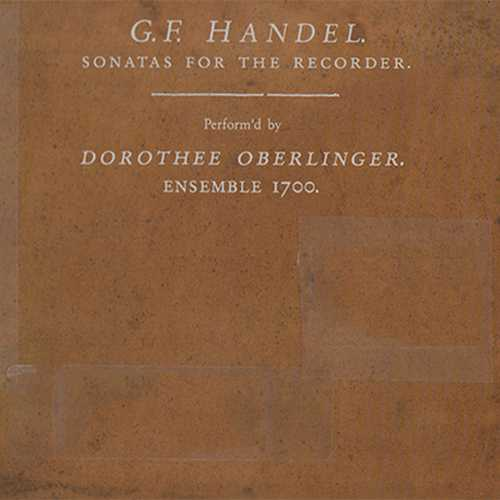 Oberlinger, Ensemble 1700: Handel - Sonatas For The Recorder (24/88 FLAC)