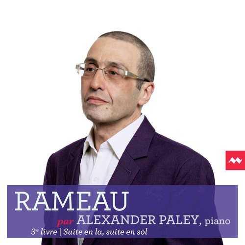 Rameau par Alexander Paley. 3e livre, Suite en la, suite en sol (24/96 FLAC)