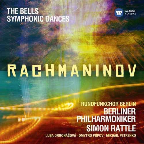 Rattle: Rachmaninov - The Bells, Symphonic Dances (24/44 FLAC)