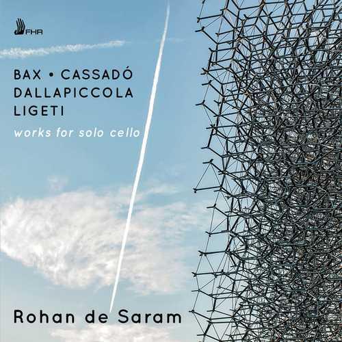 Rohan de Saram: Bax, Cassado, Dallapiccola, Ligeti - Works for Solo Cello (24/96 FLAC)