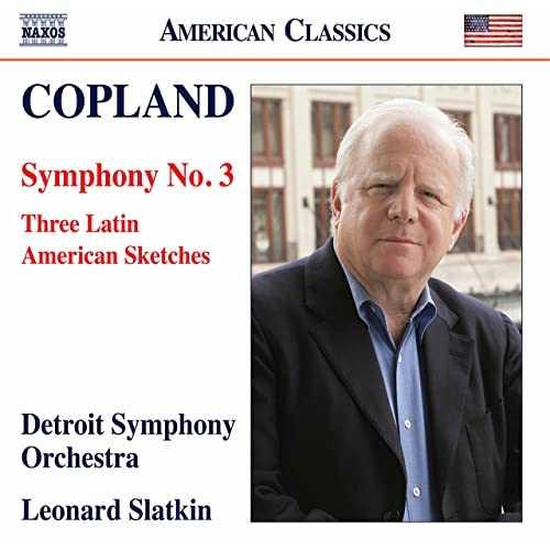 Slatkin: Copland - Symphony no.3, Three Latin American Sketches (24/96 FLAC)