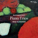 Trio Wanderer: Rachmaninov - Piano Trios (24/96 FLAC)