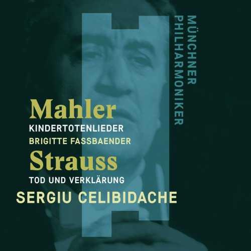Fassbaender, Celibidache: Mahler - Kindertotenlieder, Strauss - Tod und Verklärung (24/96 FLAC)