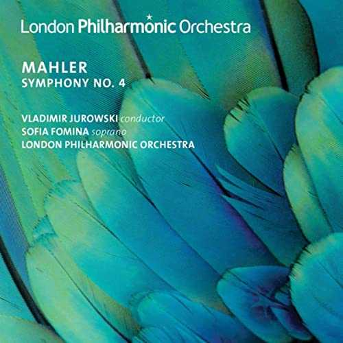 Fomina, Jurowski: Mahler - Symphony no.4 (24/96 FLAC)
