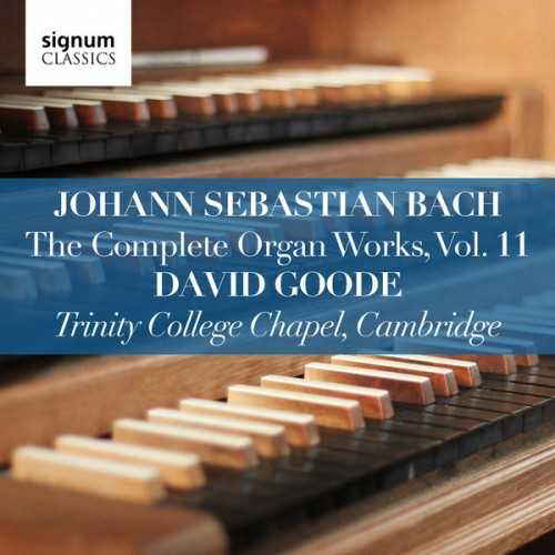 Goode: Bach - The Complete Organ Works vol.11 (24/96 FLAC)