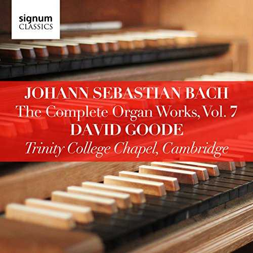 Goode: Bach - The Complete Organ Works vol.7 (24/96 FLAC)