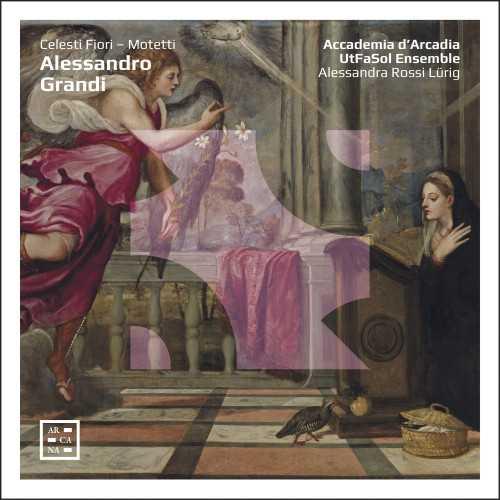 Accademia d'Arcadia: Grandi - Celesti Fiori - Motetti (24/96 FLAC)