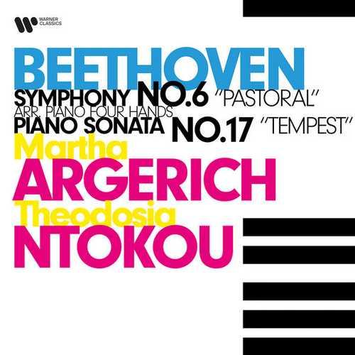 Argerich, Ntokou: Beethoven - Symphony no.6, Piano Sonata no.17 (24/96 FLAC)