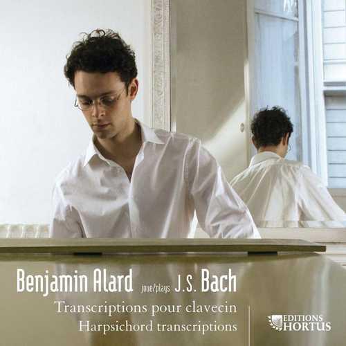 Benjamin Alard plays Bach. Harpsichord Transcriptions (24/44 FLAC)