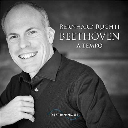 Bernhard Ruchti - Beethoven A Tempo (24/44 FLAC)