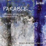 Brass Quintet Munchen: Parable. Original Works for Brass Quintet (24/44 FLAC)
