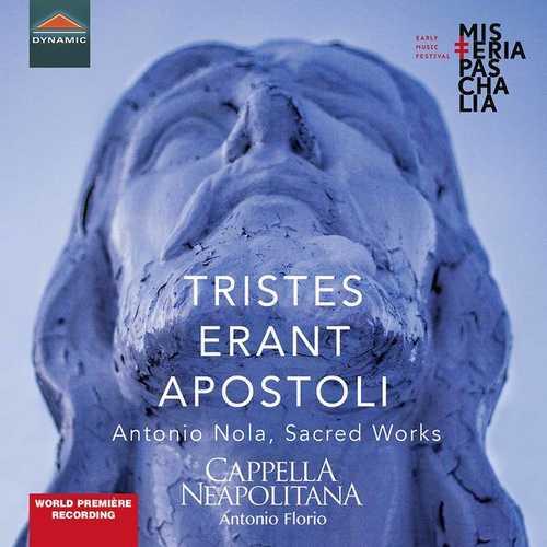 Cappella Neapolitana, Antonio Florio - Tristes erant Apostoli (24/96 FLAC)