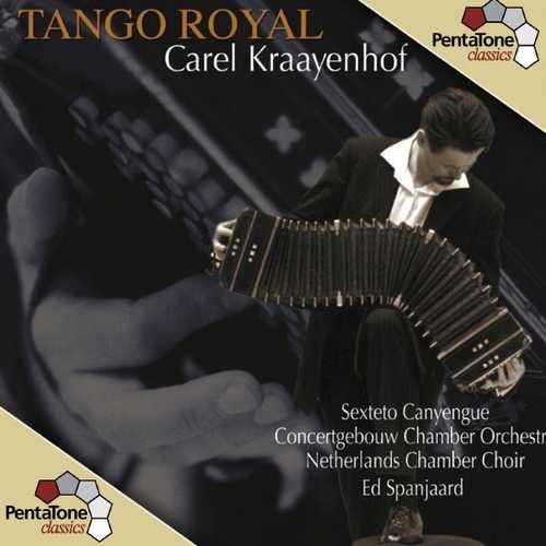 Carel Kraayenhof - Tango Royal (24/96 FLAC)