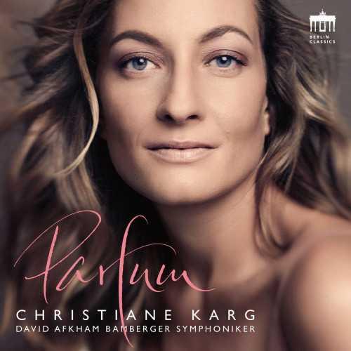 Christiane Karg - Parfum (24/48 FLAC)
