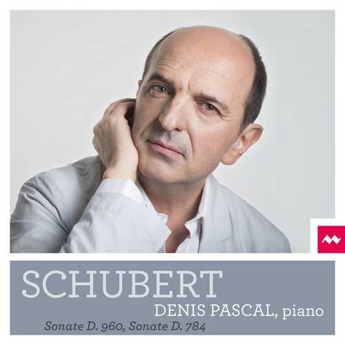Denis Pascal: Schubert - Piano Sonatas D.960, D. 784 (24/96 FLAC)