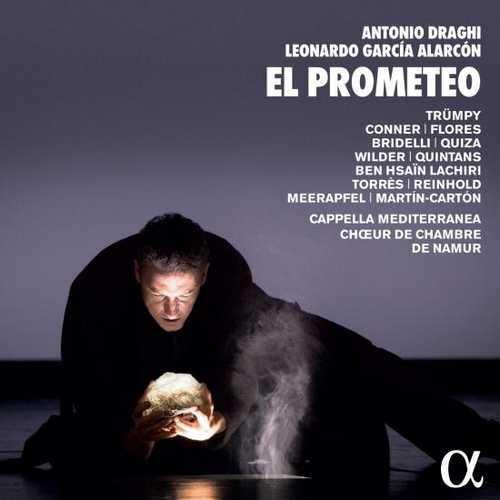 Alarcon: Antonio Draghi, Leonardo Garcia Alarcon - El Prometeo (24/176 FLAC)