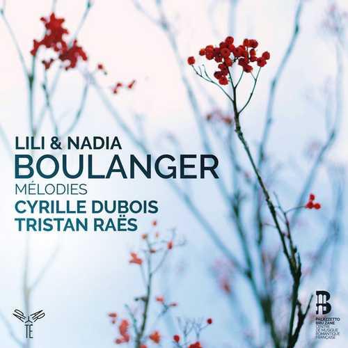 Dubois, Raes: Lili & Nadia Boulanger - Melodies (24/96 FLAC)