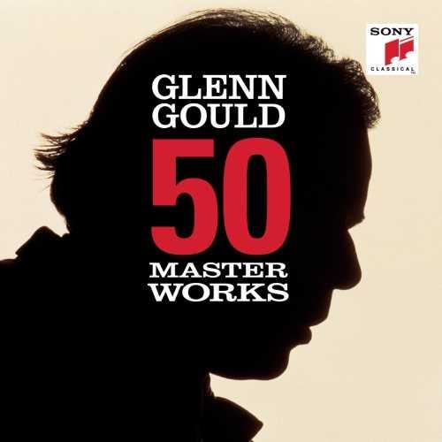 Glenn Gould - 50 Masterworks (24/44 FLAC)