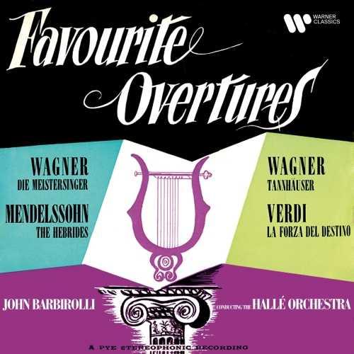Barbirolli: Wagner, Mendelssohn, Verdi - Favourite Overtures (24/192 FLAC)