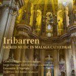 Sordo: Iribarren - Sacred Music in Malaga Cathedral (24/44 FLAC)