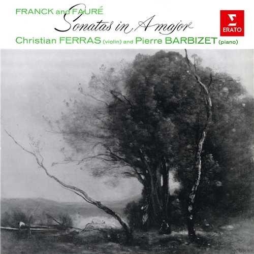 Ferras, Barbizet: Franck & Fauré - Violin Sonatas in A Major (24/96 FLAC)
