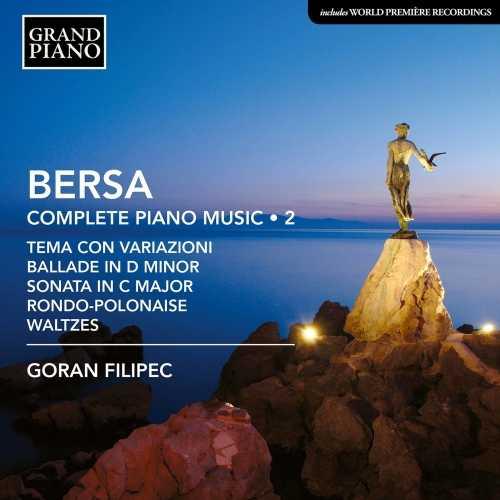 Goran Filipec: Bersa - Complete Piano Works vol.2 (24/96 FLAC)