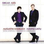 Hadelich, Lintu: Sibelius, Ades - Violin Concertos (24/96 FLAC)
