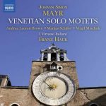 Hauk: Mayr - Venetian Solo Motets (24/96 FLAC)