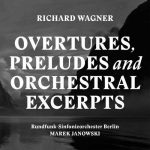 Janowski: Wagner - Overtures, Preludes and Orchestral Excerpts (24/96 FLAC)