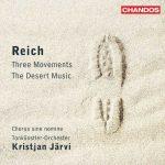 Jarvi: Reich - Three Movements, The Desert Music (24/96 FLAC)